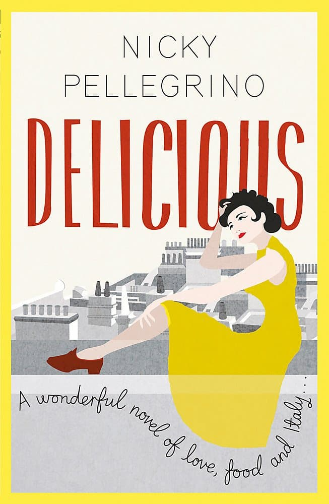 Delicious by Nicky Pellegrino