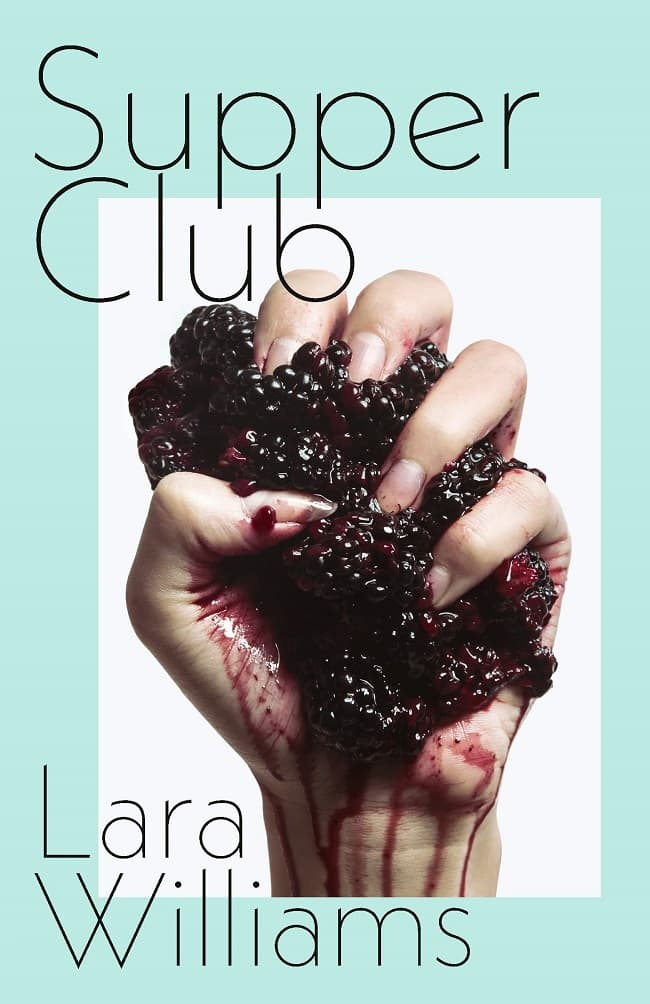 The Supper Club by Lara Williams